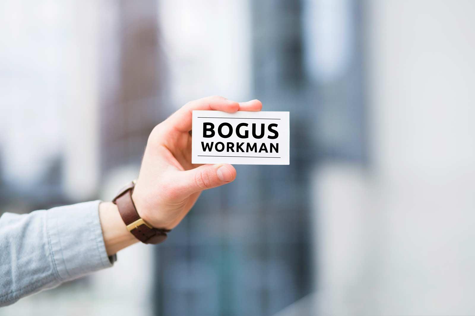 Bogus Workman Warning
